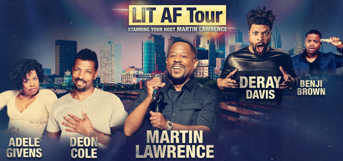 Image result for Lit AF with Martin Lawrence philadelphia