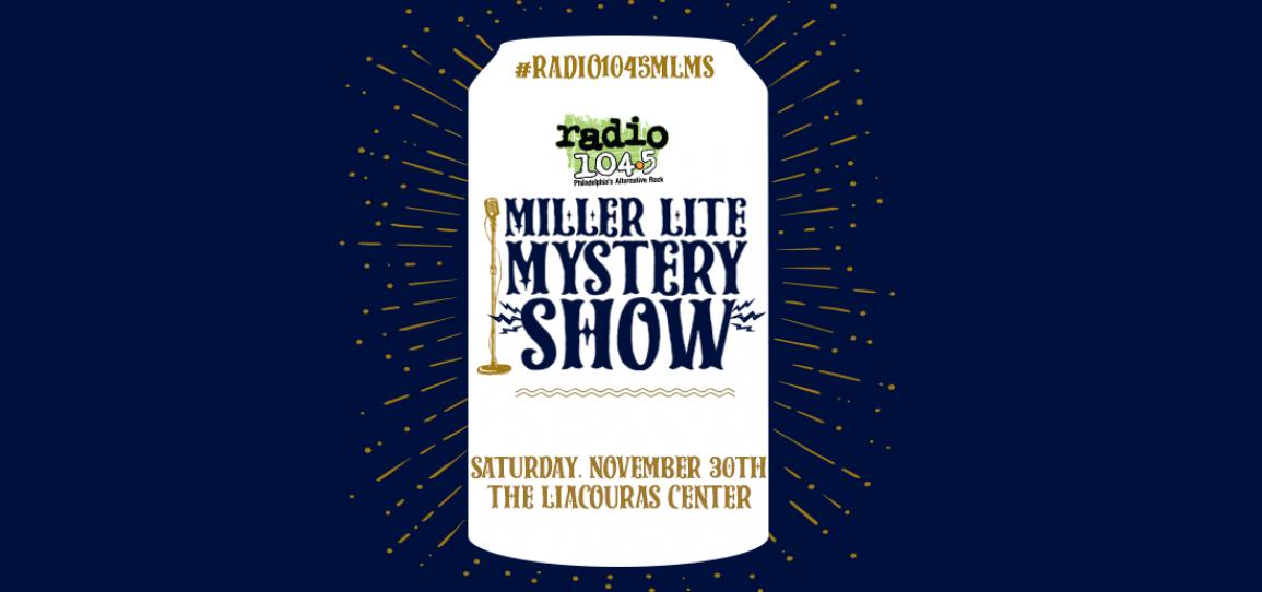 Radio 104.5 Miller Lite Mystery Show