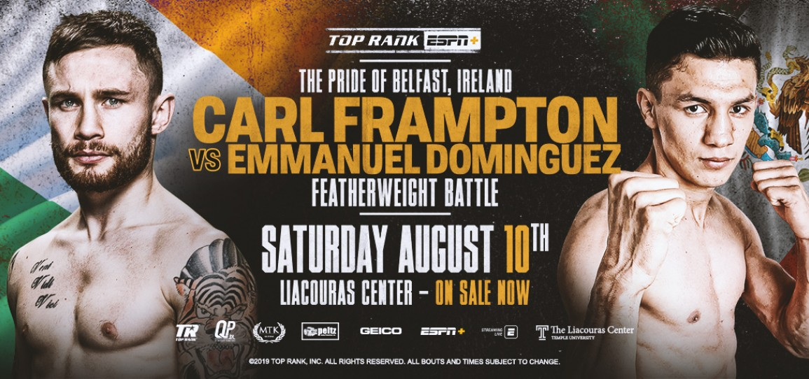 August 10: Carl Frampton-Emmanuel Dominguez and Jessie Magdaleno-Rafael Rivera Headlines Philly Fight Night