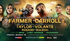 TEVIN FARMER TO DEFEND HIS IBF WORLD SUPER-FEATHERWEIGHT TITLE AGAINST JONO CARROLL ON FRIDAY MARCH 15